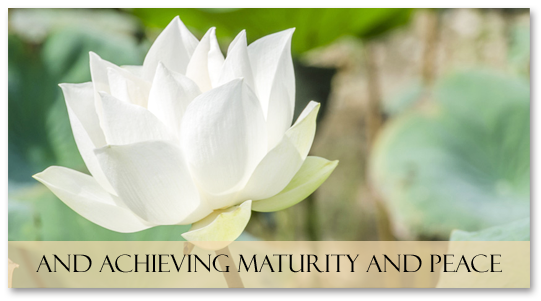 and Achieving Maturity and Peace